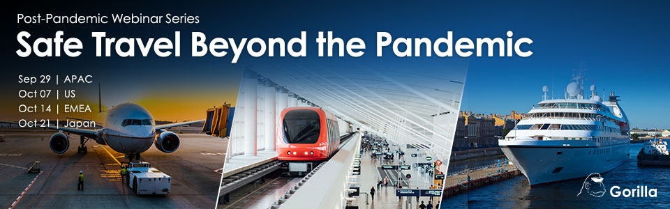 Gorilla - 2020 Safe Travel Beyond the Pandemic Webinar